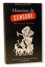 Histoires de Censure - Une Anthologie érotique de la censure.